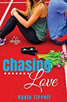 Chasing Love (Mountain Creek Drive #3)