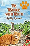 The Trouble with Truth (Gourmet Cat Mystery #2)