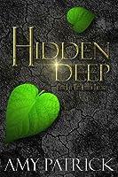 Hidden Deep (Hidden Trilogy, #1)
