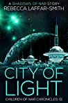 City of Light (Children of Nar Chronicles #1)