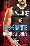 Fire and Granite (Carlisle Deputies #2)