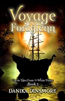 Voyage from Foraglenn (Faerie Tales from the White Forest Book 5)