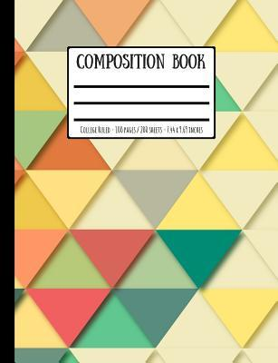 Retro Geometric Triangle Print Composition Book: College Ruled - 100 Pages / 200 Sheets - 7.44 X 9.69 Inches