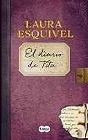 El diario de Tita (Como Agua Para Chocolate #2)