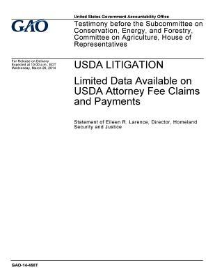 USDA Litigation: Limited Data Available on USDA Attorney Fee Claims and Payments
