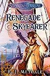 Renegade Skyfarer (Stones of Terrene Book 1)