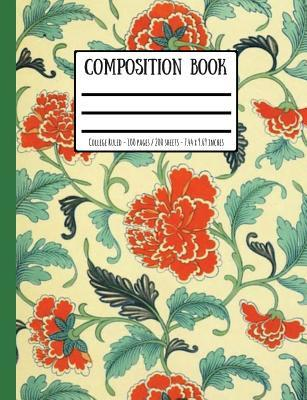 Victorian Wallpaper Print Composition Book: College Ruled - 100 Pages / 200 Sheets - 7.44 X 9.69 Inches