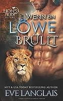 Wenn ein Löwe Brüllt  (A Lion's Pride, #2)