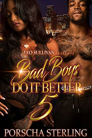 Bad Boys Do It Better 5 by Porscha Sterling