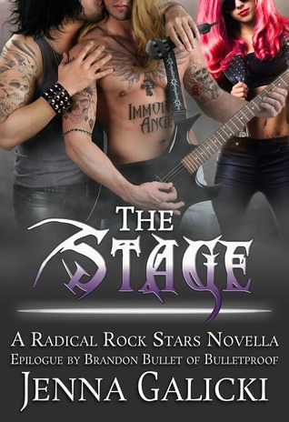 The Stage (Radical Rock Stars, #6)