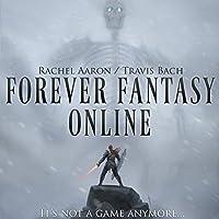 Forever Fantasy Online (FFO, #1)