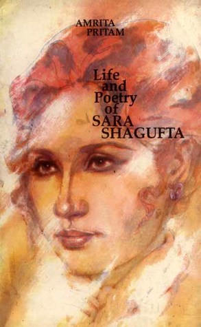 Life and Poetry of Sara Shagufta