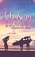 Chasing Islands (Drenaline Surf novellas, #3)
