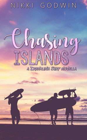 Chasing Islands by Nikki Godwin