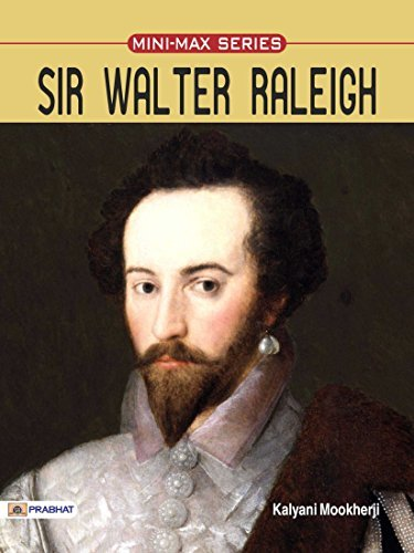 Sir Walter Raleigh  by  Kalyani Mookherji