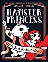Little Red Rodent Hood (Hamster Princess #6)