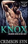 Knox (Hellbound Lovers MC, #8)