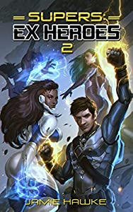 Supers: Ex Heroes 2