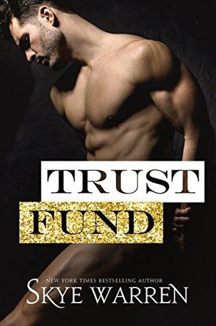 Trust Fund (The Trust Fund Duet, #0.5)