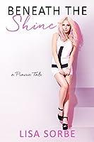 Beneath the Shine (Prairie Tales Book 3)