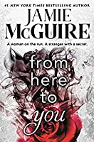 From Here to You (Crash and Burn, #1)
