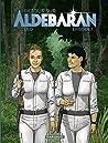 Retour sur Aldébaran, Épisode 1 (Retour sur Aldébaran #1)