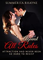 Against All Rules: A Contemporary Romance