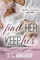Find Her, Keep Her, A Martha's Vineyard Love Story  (Love in the USA, #1)