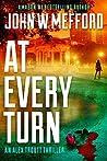 AT Every Turn (Redemption Thriller #22; Alex Troutt Thriller #10)