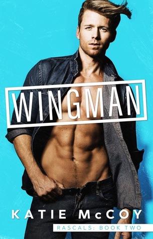 Wingman (Rascals #2)