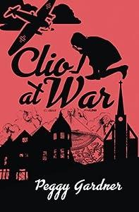 Clio at War (Clio, #1)