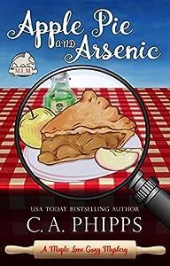 Apple Pie and Arsenic (Maple Lane Cozy Mysteries, #1)