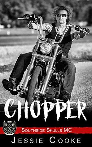 CHOPPER (Southside Skulls MC, #11)