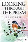 Looking Through The Prism Spectrum