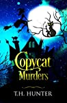 Copycat Murders: A Cozy Cat and Witch Mystery (Cozy Conundrums Book 3)