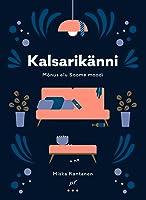 Kalsarikänni. Mõnus elu Soome moodi