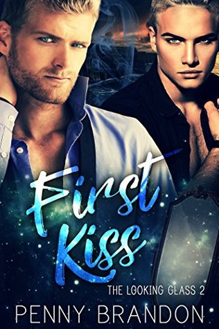 First Kiss by Penny Brandon