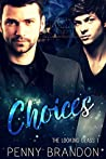 Choices (The Looking Glass 1)