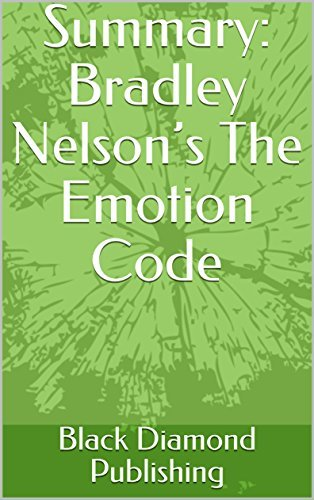 Bradley Nelson - The Emotion Code