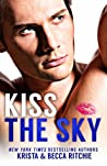 Kiss the Sky (Calloway Sisters #1)