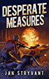 Desperate Measures (The Valens Legacy #8)