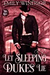 Let Sleeping Dukes Lie (Rules of the Rogue, #3)