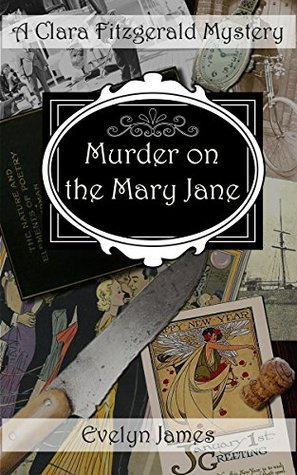 Murder on the Mary Jane by Evelyn James