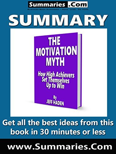 The Motivation Myth by Jeff Haden