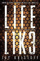 LIFEL1K3 (Lifelike, #1)