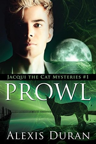 Prowl (Jacqui the Cat Mysteries, #1)