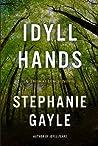 Idyll Hands (Thomas Lynch, #3)