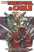 Cable & Deadpool, Volume 1: Wenn Blicke töten könnten