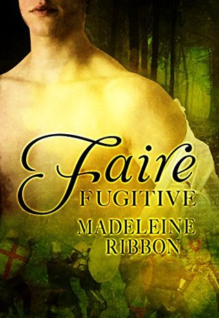 Faire Fugitive (The Faire Folk #1)