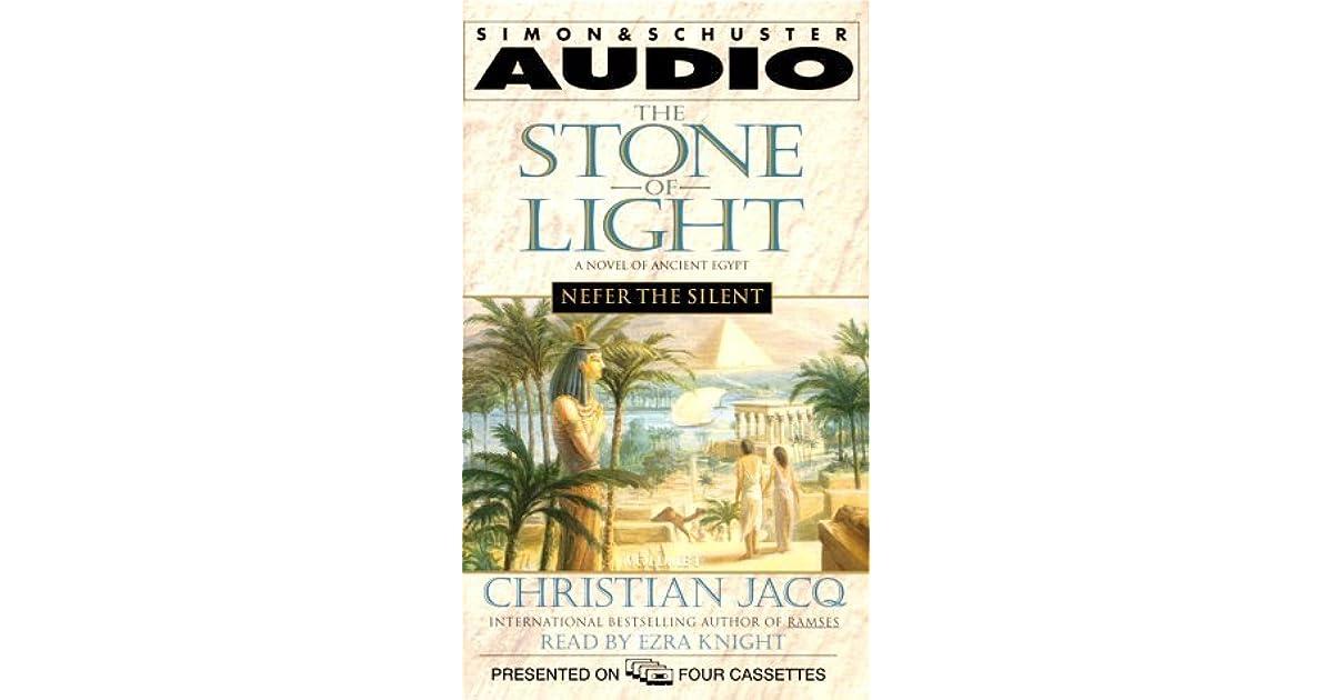 Nefer the Silent (Stone of Light, #1) by Christian Jacq